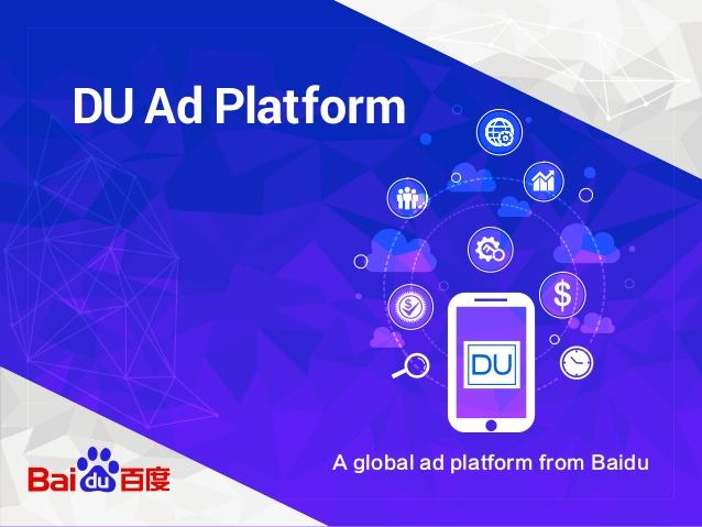du-ad-platform-a-global-ad-platform-by-baidu-brochure-1-638